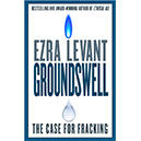 Ezra Levant – Author of 'Groundswell; The Case for Fracking in 2014'